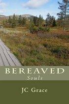 Bereaved Souls