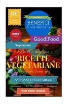 Le 10 Migliori Ricette Vegetariane Per Pigroni (Come Me)