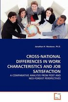 Cross-National Differences in Work Characteristics and Job Satisfaction