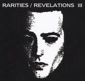 Rarities/Revelations Iii