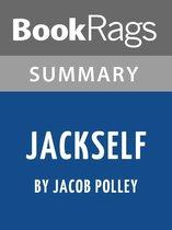 Summary & Study Guide: Jackself