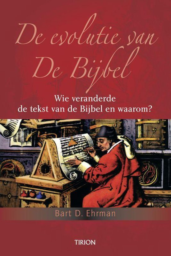De evolutie van de Bijbel - B.D. Ehrman |