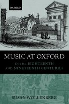Music at Oxford in the Eighteenth and Nineteenth Centuries