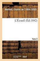 L'Ecueil. Tome 2