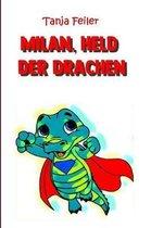 Milan, Held Der Drachen
