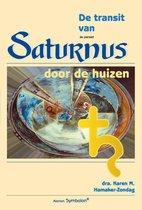 Psychologische astrologie 2 - De transit van Saturnus door de huizen