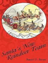 Santa's New Reindeer Team