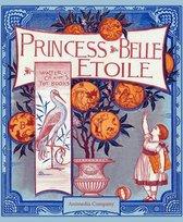Princess Belle-Etoile (Illustrated edition)