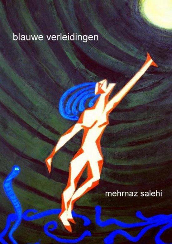 Blauwe verleidingen - Mehrnaz Salehi |
