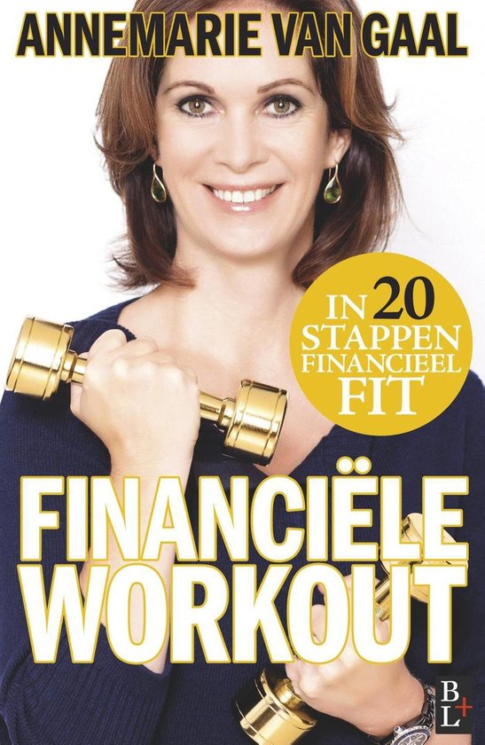 Financiële workout - Annemarie van Gaal pdf epub