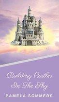 Boek cover Building Castles In The Sky van Pamela Sommers