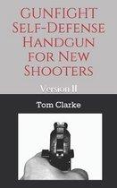 GUNFIGHT Self-Defense Handgun for New Shooters