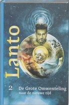 Lanto 2 - De Grote Omwenteling naar de nieuwe tijd