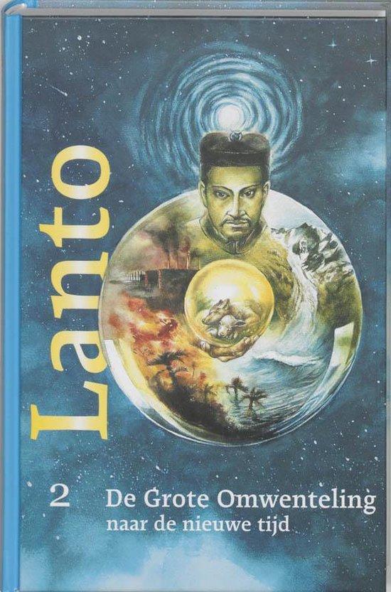 Lanto 2 - De Grote Omwenteling naar de nieuwe tijd - Lanto |