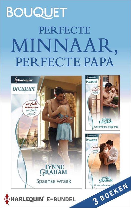 Bouquet Bundel - Perfecte minnaar, perfecte papa? (3-in-1) - Lynne Graham |