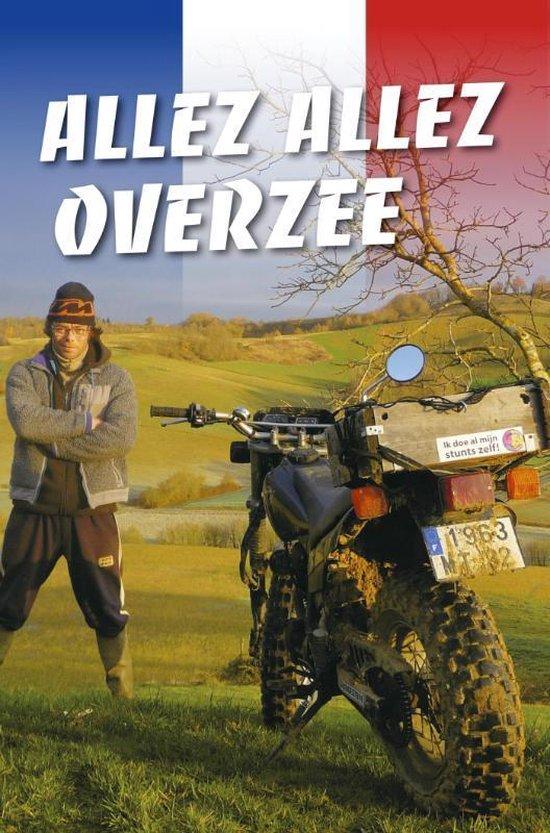 Allez allez Overzee - Joost Overzee |