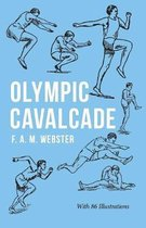 Olympic Cavalcade;With the Extract 'Classical Games' by Francis Storr