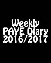 Weekly Paye Diary 2016/2017