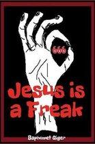 Jesus Is a Freak