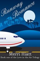 Runway Romance (Book one of the Love in the Air Trilogy)