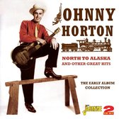 North To Alaska And Other Great Hits