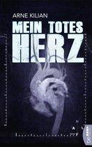 Boek cover Mein totes Herz van Arne Kilian