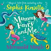 Omslag Mummy Fairy and Me: Mermaid Magic