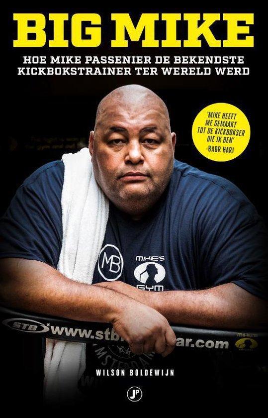 Boek cover Big Mike van Wilson Boldewijn (Paperback)