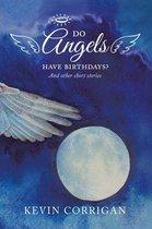 Do Angels Have Birthdays?