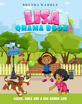 Lisa & Qhama Book 8: Lazah, Sihle, And A Dog Named Lion