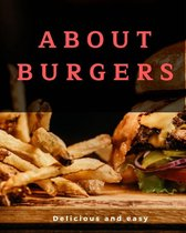 about burgers