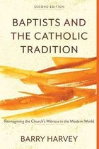 Baptists and the Catholic Tradition