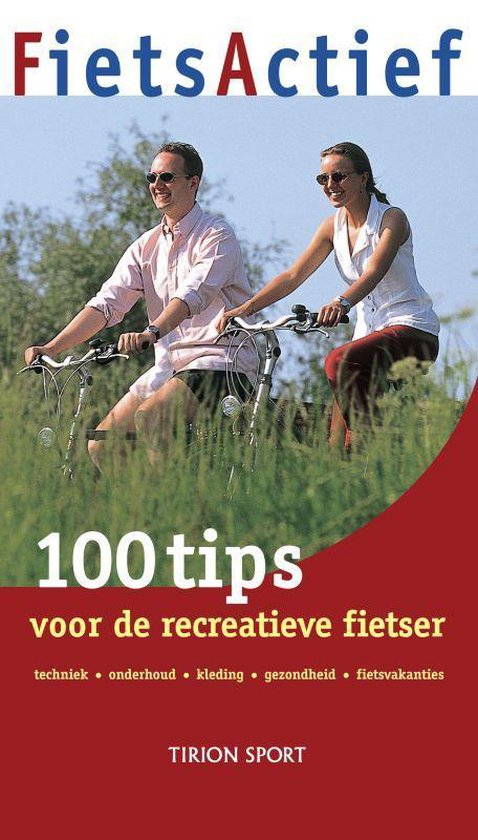 Cover van het boek '100 tips voor de recreatieve fietser' van A. Janssen