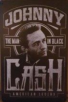 Johnny Cash man in Black Reclamebord van metaal METALEN-WANDBORD - MUURPLAAT - VINTAGE - RETRO - HORECA- BORD-WANDDECORATIE -TEKSTBORD - DECORATIEBORD - RECLAMEPLAAT - WANDPLAAT - NOSTALGIE -CAFE- BAR -MANCAVE- KROEG- MAN CAVE