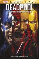 Marvel Must-Have : Deadpool - Deadpool massacre Marvel