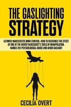The Gaslighting strategy