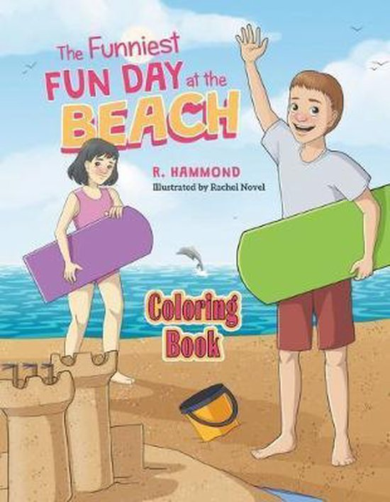 The Funniest Fun Day at The Beach - Coloring Book