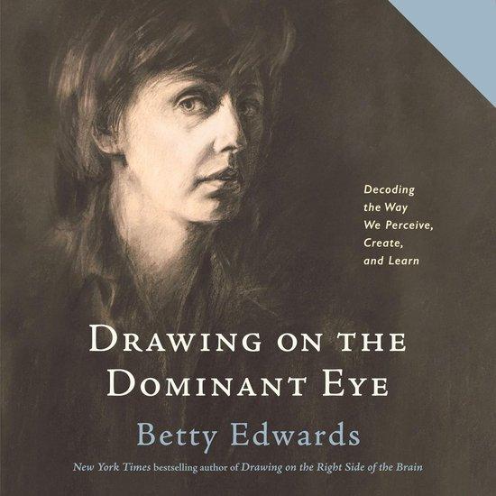 Boek cover Drawing on the Dominant Eye van Betty Edwards (Onbekend)