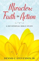 Miracles: Faith In Action