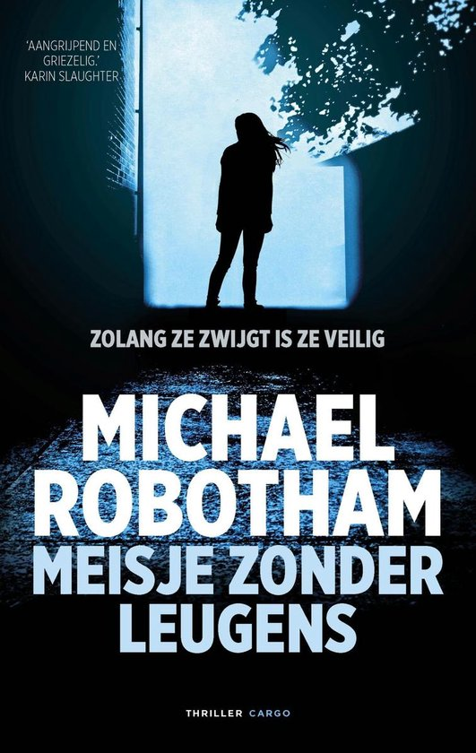 Boek cover Meisje zonder leugens van Michael Robotham (Onbekend)