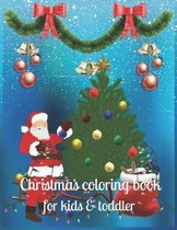 Christmas coloring book for kids & toddler