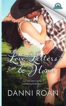 Love Letters & Home