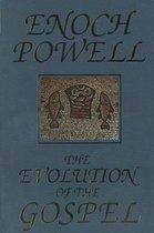 The Evolution of the Gospel