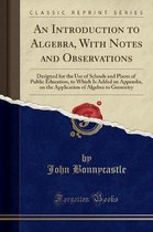 Bonnycastle, J: Introduction to Algebra, With Notes and Obse