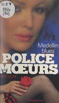 Medellin blues