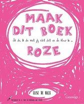 Boekomslag van 'Ik zie, ik zie wat jij niet ziet en de kleur is ... roze'