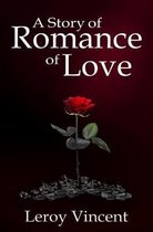 A Story of Romance of Love