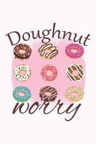 Doughnut Worry: Graph Paper Notebook, 6x9 Inch, 120 pages