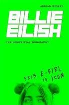 Boek cover Billie Eilish: From e-girl to Icon van Adrian Besley (Hardcover)