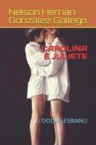 Carolina � Juliete: U Dodu Lesbianu